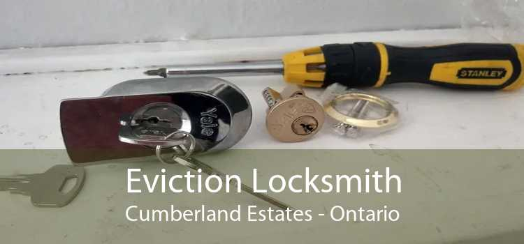 Eviction Locksmith Cumberland Estates - Ontario