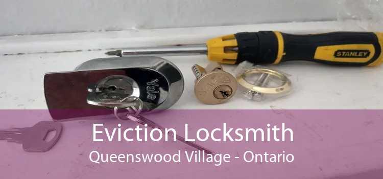 Eviction Locksmith Queenswood Village - Ontario