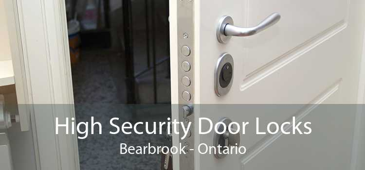 High Security Door Locks Bearbrook - Ontario
