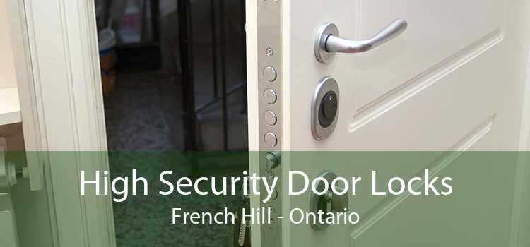 High Security Door Locks French Hill - Ontario