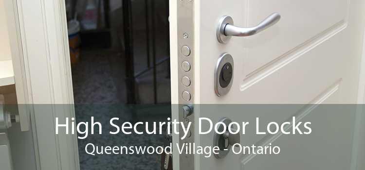 High Security Door Locks Queenswood Village - Ontario