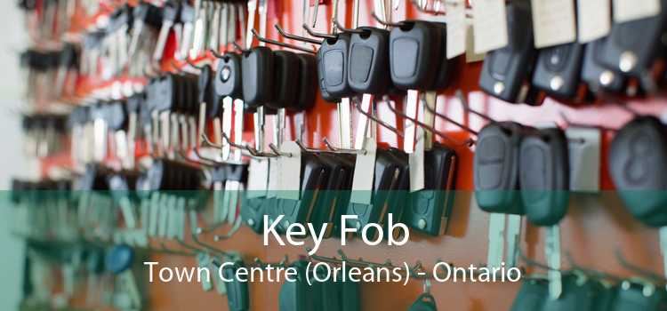 Key Fob Town Centre (Orleans) - Ontario