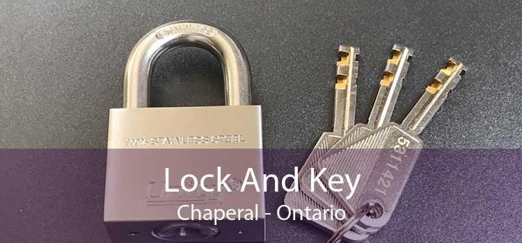 Lock And Key Chaperal - Ontario