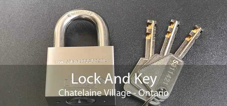 Lock And Key Chatelaine Village - Ontario