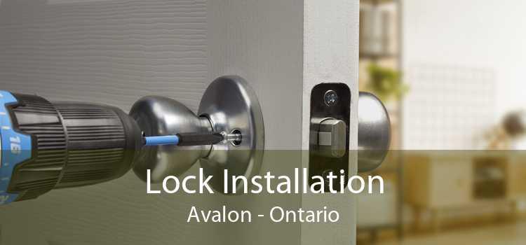 Lock Installation Avalon - Ontario