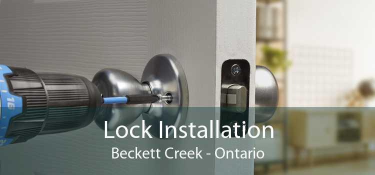Lock Installation Beckett Creek - Ontario