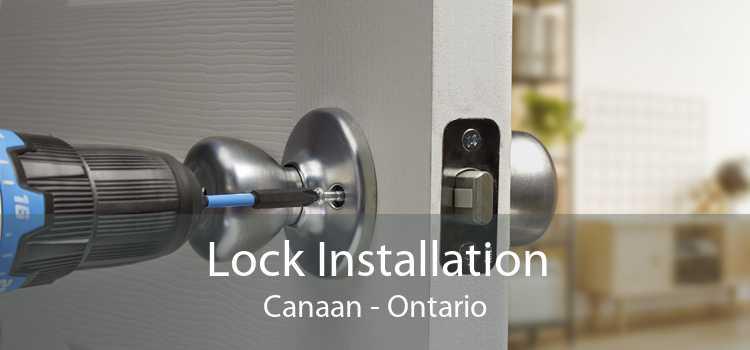 Lock Installation Canaan - Ontario