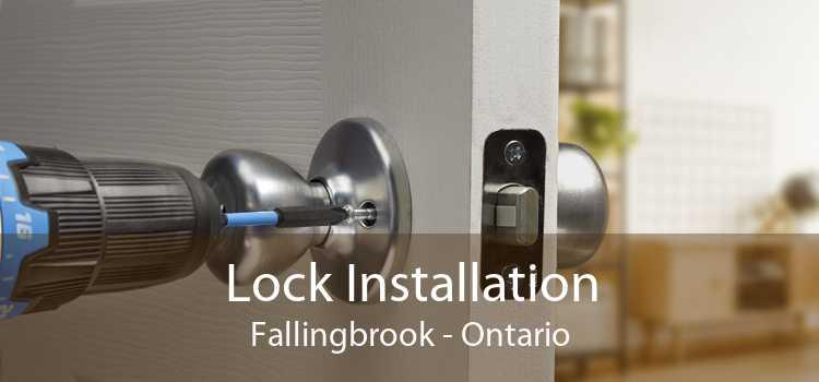 Lock Installation Fallingbrook - Ontario