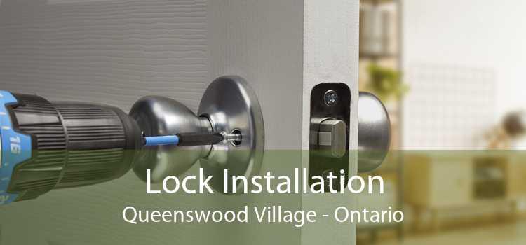 Lock Installation Queenswood Village - Ontario