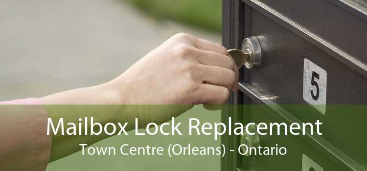 Mailbox Lock Replacement Town Centre (Orleans) - Ontario