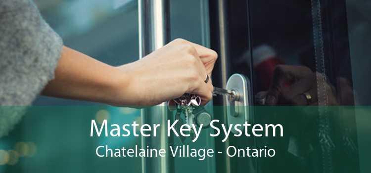 Master Key System Chatelaine Village - Ontario