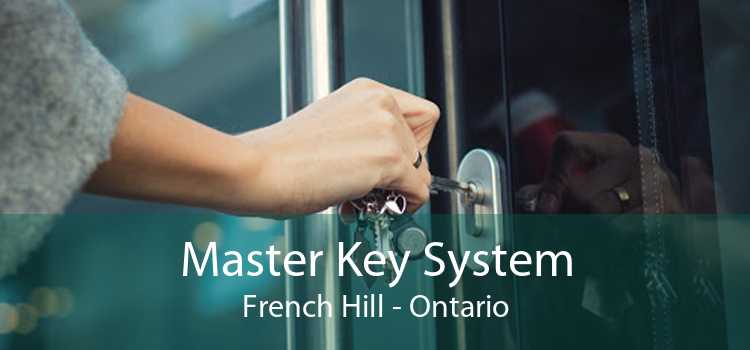 Master Key System French Hill - Ontario