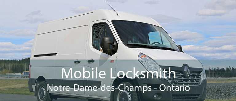 Mobile Locksmith Notre-Dame-des-Champs - Ontario