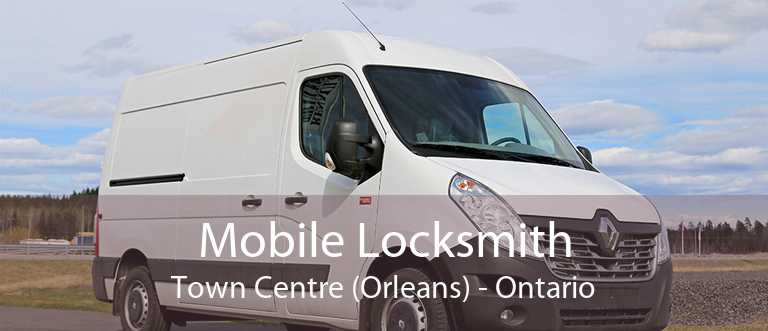 Mobile Locksmith Town Centre (Orleans) - Ontario