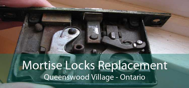 Mortise Locks Replacement Queenswood Village - Ontario