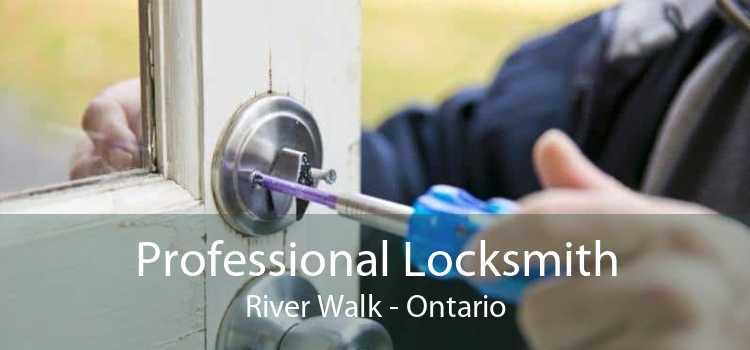 Professional Locksmith River Walk - Ontario