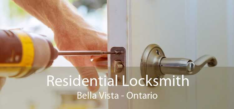 Residential Locksmith Bella Vista - Ontario