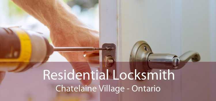 Residential Locksmith Chatelaine Village - Ontario
