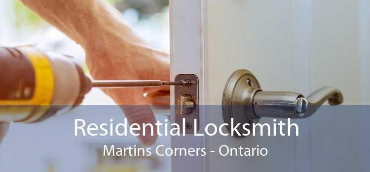 Residential Locksmith Martins Corners - Ontario