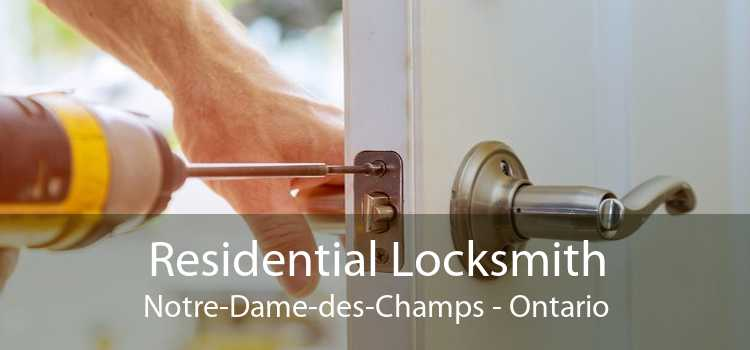 Residential Locksmith Notre-Dame-des-Champs - Ontario