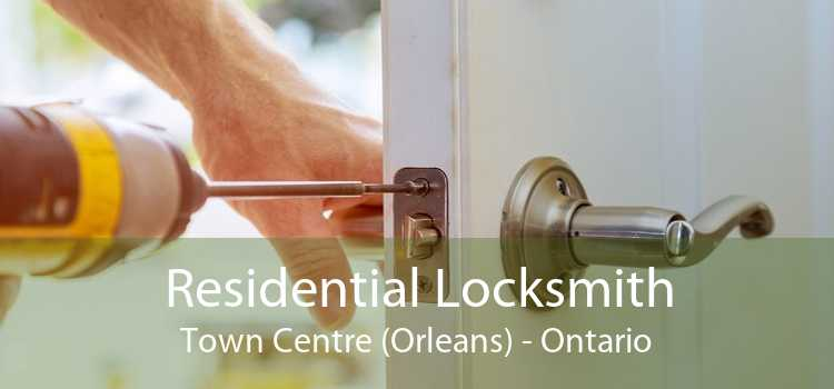 Residential Locksmith Town Centre (Orleans) - Ontario
