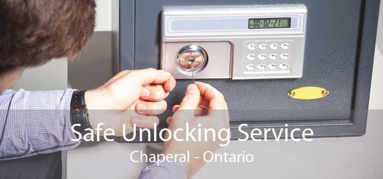 Safe Unlocking Service Chaperal - Ontario