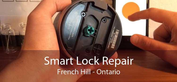 Smart Lock Repair French Hill - Ontario