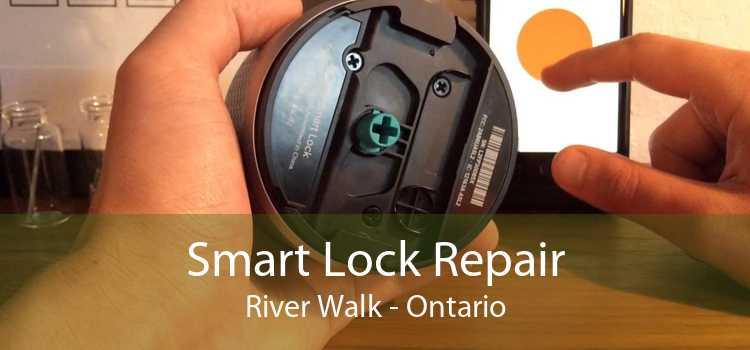 Smart Lock Repair River Walk - Ontario