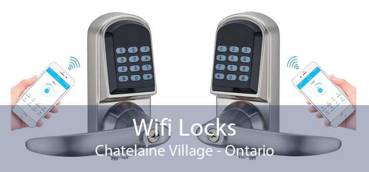 Wifi Locks Chatelaine Village - Ontario