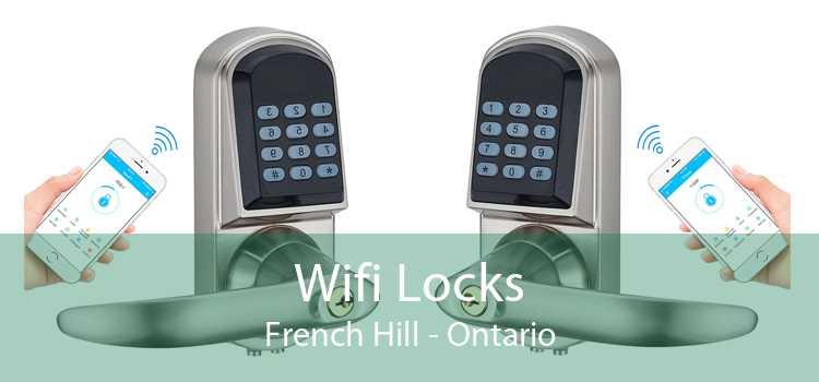 Wifi Locks French Hill - Ontario